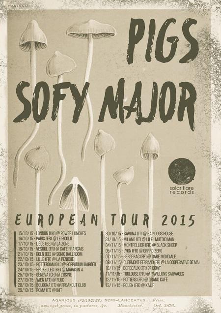 Pigs & Sofy Major Tour 2015