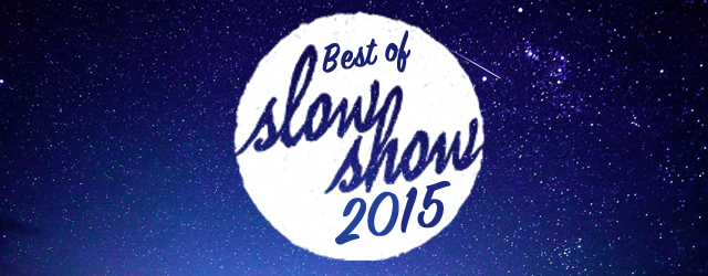 Best of Slow Show