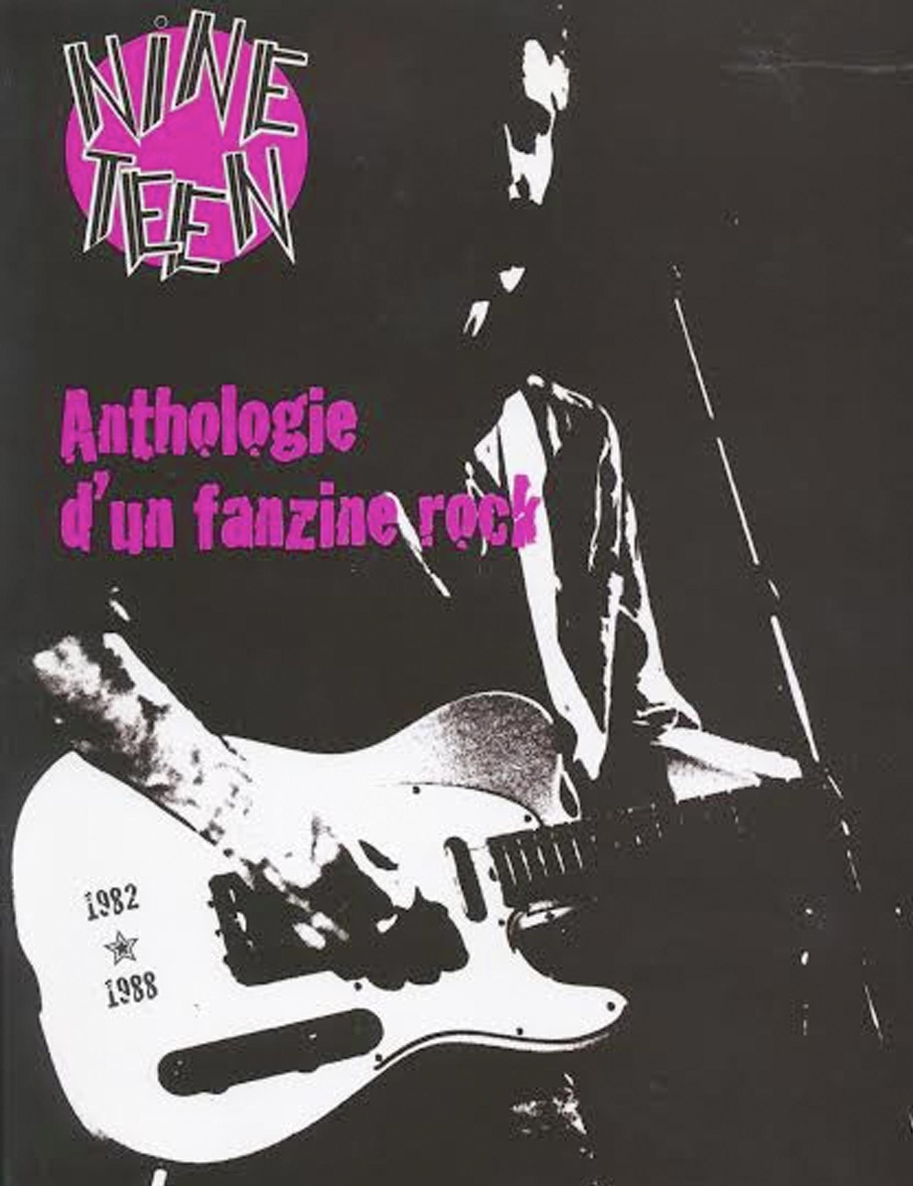 Nineteen: Anthologie d'un fanzine rock