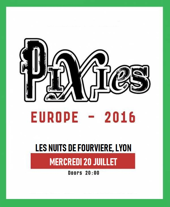 pixies live les nuits de fourvière 2016 les vieilles charues loll willems photo concert gig report review lyon chronique black francis charles thomson joey santiago dave lovering david paz lanchantin