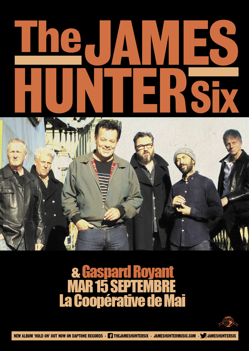 James Hunter Six & Gaspard Royant