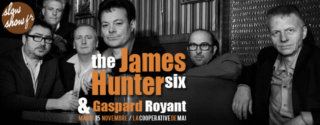 James Hunter Six et Gaspard Royant à la Coopé nov 2016