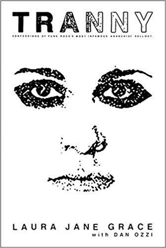 """Tranny"" par Laura Jane Grace & Dan Ozzi"