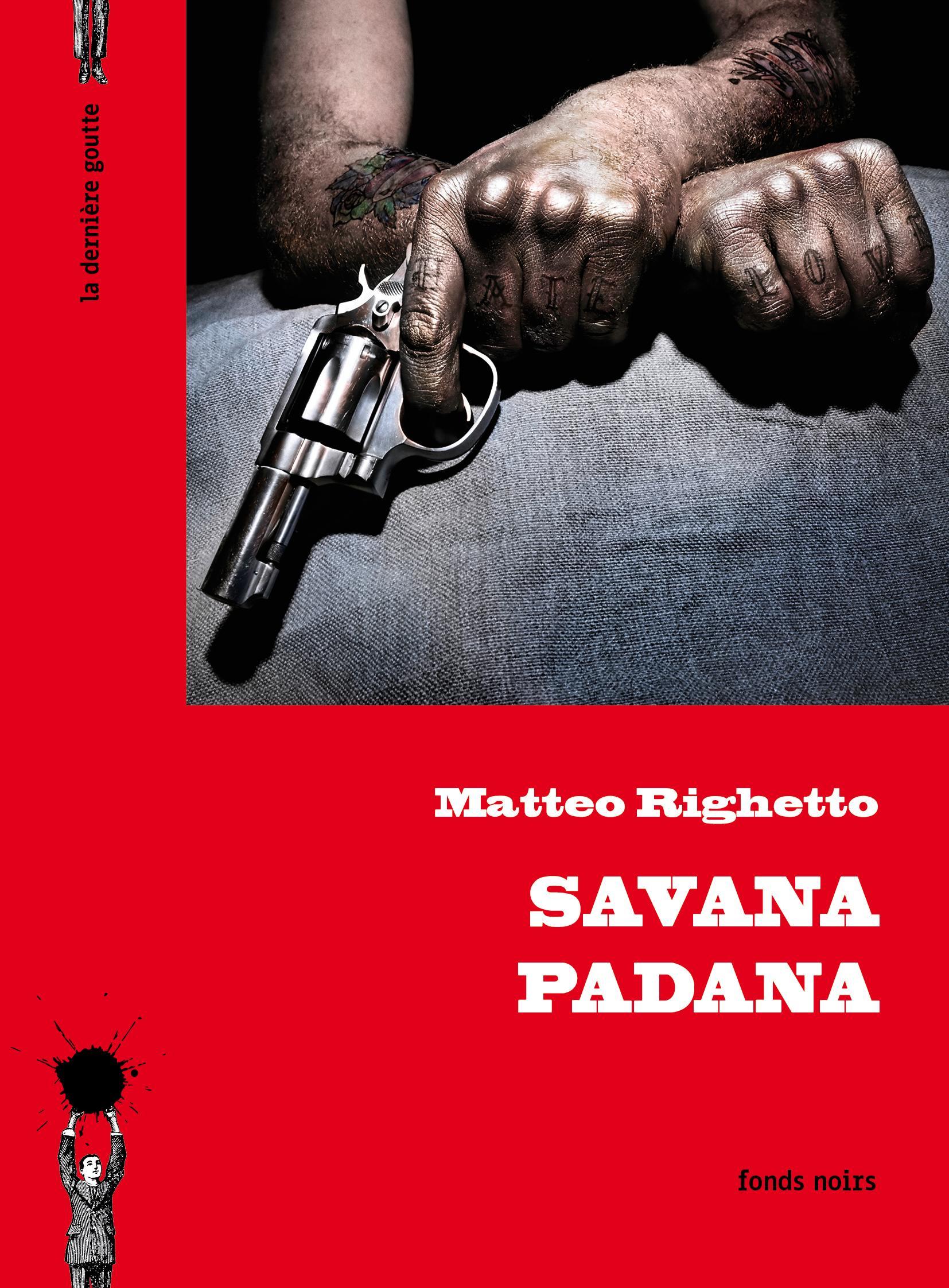 """""""Savana Padana"""" de Matteo Righetto"""
