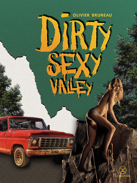 2017 critique livre roman review dirty sexy valley le tripode white trash olivier bruneau