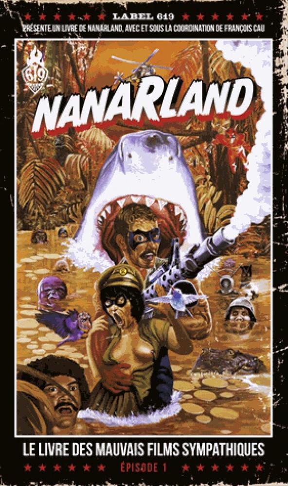 nanarland-le-livre-des-mauvais-films-sympathiques-episode-1-9782359108415_0