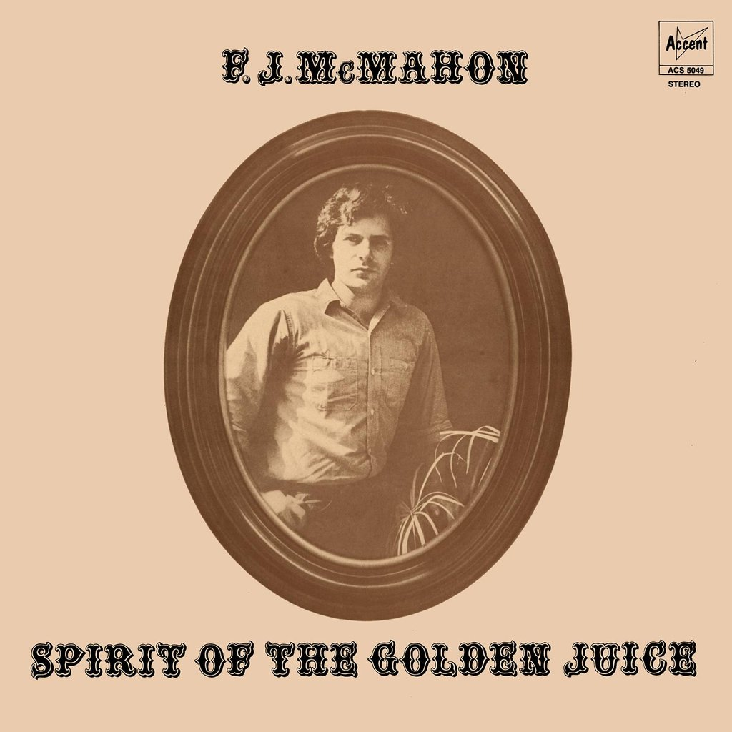 "F.J. McMahon ""Spirit of the Golden Juice"""
