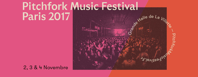 édition, p4k, pitchfork, festival, music, paris, 2017, run the jewels, ride, kevin morby, chassol, this is the kit, the national, grande halle de la villette, novembre,