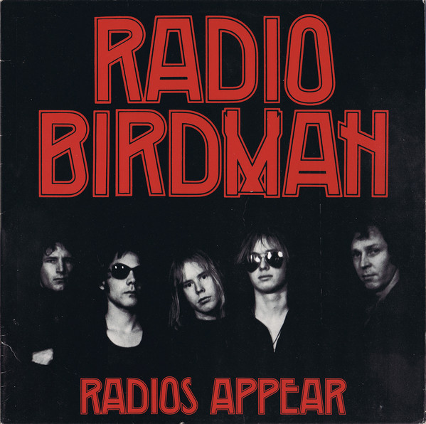 radio birdman 1977 1978 sire records trafalgar deniz tek rob younger pip hoyle chris masuak ron keeley warwick gilbert punk rock 'n' roll sydney critique review chronique album record