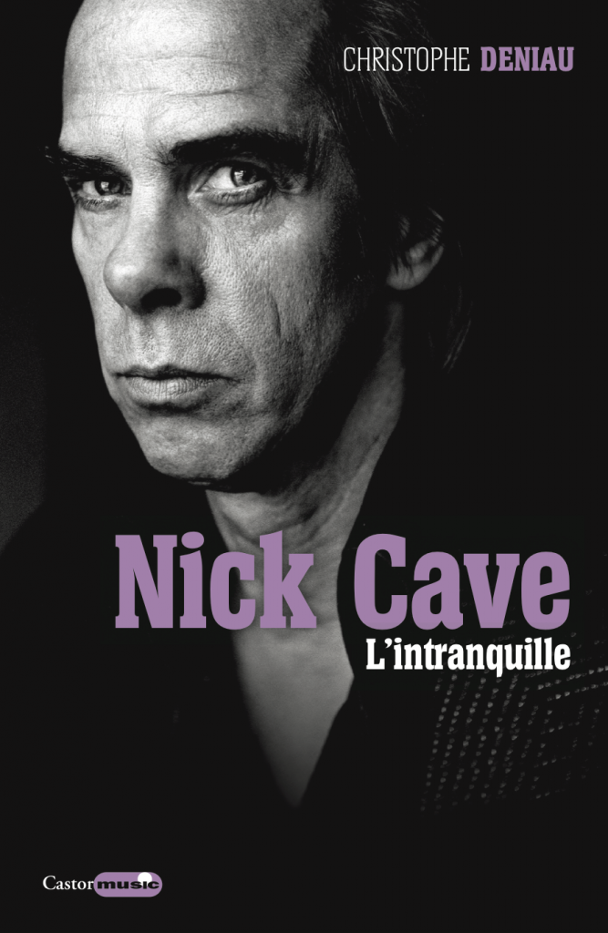 castor astral music nick cave the bad seeds birthday party boys next door rock grinderman pop blues punk chrisophe deniau 2018